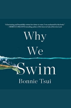 Why We Swim, Bonnie Tsui