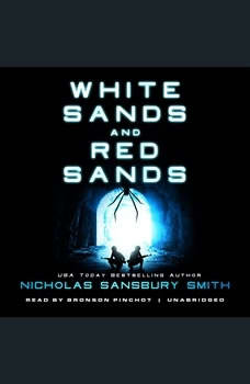 White Sands and Red Sands: Two Orbs Prequels, Nicholas Sansbury Smith