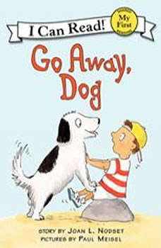 Go Away, Dog, Joan L. Nodset