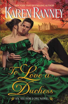 To Love a Duchess: An All for Love Novel, Karen Ranney