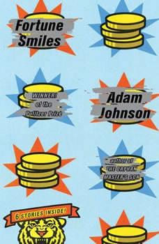 Fortune Smiles: Stories, Adam Johnson