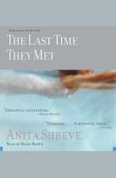 The Last Time They Met, Anita Shreve