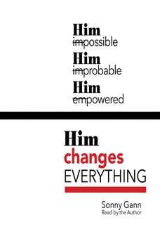Him Changes Everything, Sonny Gann