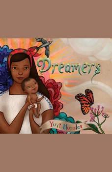 Dreamers, Yuyi Morales