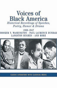 Voices of Black America, Booker T.Washington, Paul Laurence Dunbar, Langston Hughes and others