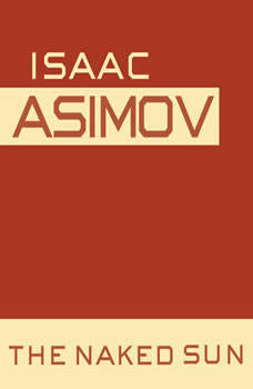 The Naked Sun, Isaac Asimov