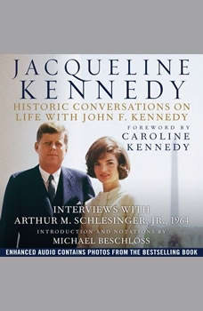 Jacqueline Kennedy: Historic Conversations on Life with John F. Kennedy, Caroline Kennedy