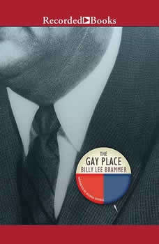 The Gay Place: Being Three Related Novels, Billy Lee Brammer