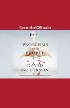 Problems with People: 10 Stories, David Guterson
