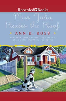 Miss Julia Raises the Roof, Ann B. Ross