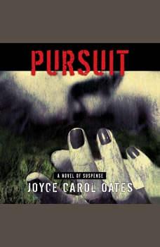 Pursuit, Joyce Carol Oates