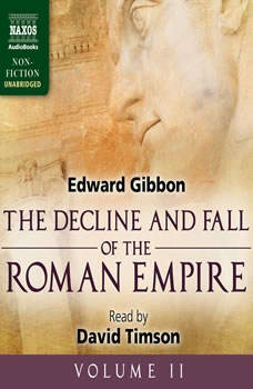 The Decline and Fall of the Roman Empire, Volume II, Edward Gibbon