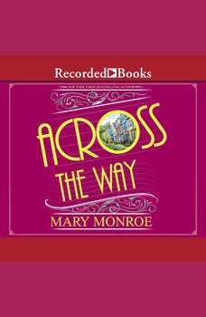 Across the Way, Mary Monroe