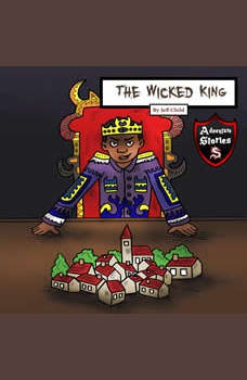 The Wicked King: A Story of Rebellion and Racism, Jeff Child