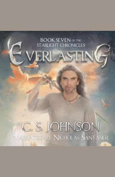 Everlasting: An Epic Fantasy Adventure Series, C. S. Johnson