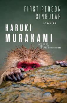 First Person Singular: Stories, Haruki Murakami