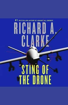 Sting of the Drone, Richard A. Clarke