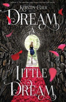 Dream a Little Dream, Kerstin Gier