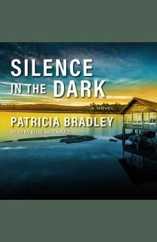 Silence in the Dark, Patricia Bradley