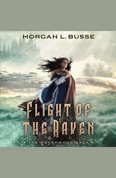 Flight of the Raven, Morgan L. Busse
