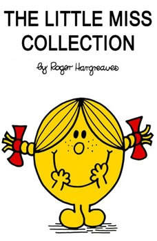 The Little Miss Collection: Little Miss Sunshine; Little Miss Bossy; Little Miss Naughty; Little Miss Helpful; Little Miss Curious; Little Miss Birthday; and 4 more, Roger Hargreaves