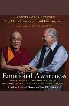 Emotional Awareness: Overcoming the Obstacles to Emotional Balance and Compassion Overcoming the Obstacles to Emotional Balance and Compassion, Dalai Lama