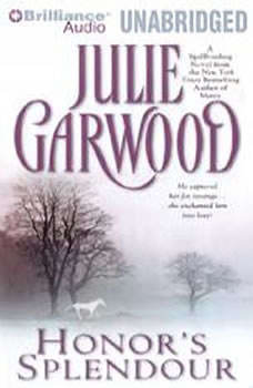 Honor's Splendour, Julie Garwood