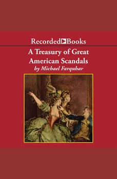 A Treasury of Great American Scandals, Michael Farquhar
