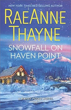 Snowfall on Haven Point: (Haven Point, #5), RaeAnne Thayne