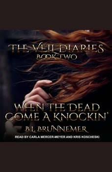 When the Dead Come A Knockin', B.L. Brunnemer