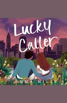 Lucky Caller, Emma Mills