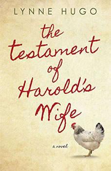The Testament of Harold's Wife, Lynne Hugo