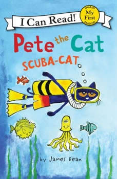 Pete the Cat: Scuba-Cat, James Dean