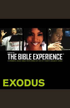 Inspired By ... The Bible Experience Audio Bible - Today's New International Version, TNIV: (02) Exodus, Full Cast
