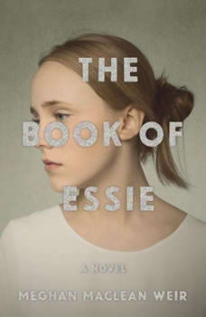 The Book of Essie, Meghan MacLean Weir