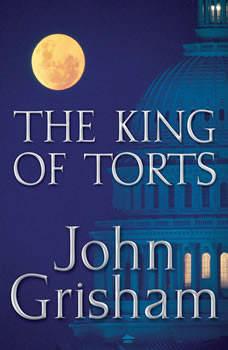 The King of Torts, John Grisham