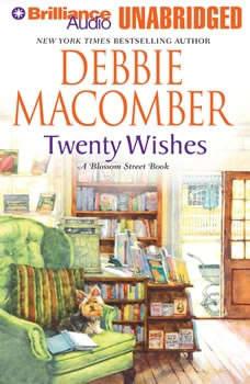 Twenty Wishes: A Blossom Street Book A Blossom Street Book, Debbie Macomber