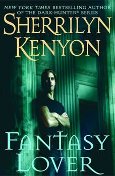 Fantasy Lover, Sherrilyn Kenyon