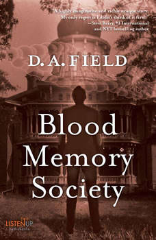 Blood Memory Society, D. A. Field