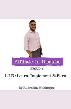 Affiliate In Disguise, Rudrabha Mukherjee