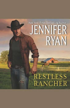 Restless Rancher: Wild Rose Ranch, Jennifer Ryan