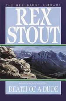 Death of a Dude, Rex Stout