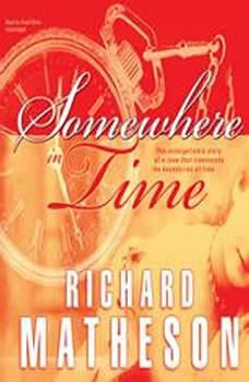 Somewhere in Time, Richard Matheson