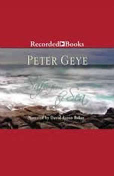 Safe From the Sea, Peter Geye