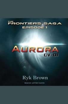 Aurora: CV-01, Ryk Brown