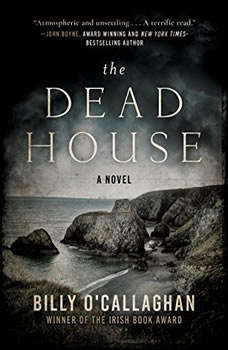 The Dead House, Billy O'Callaghan