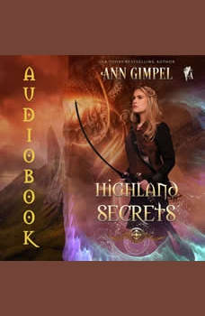 Highland Secrets: Highland Fantasy Romance, Ann Gimpel