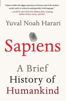 Sapiens: A Brief History of Humankind, Yuval Noah Harari