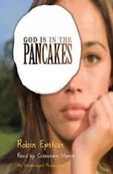 God Is in the Pancakes, Robin Epstein