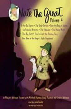 Nate the Great Collected Stories: Volume 4: Owl Express; Tardy Tortoise; King of Sweden; San Francisco Detective; Pillowcase ; Musical Note; Big Sniff; and Me; Goes Down in the Dumps; Stalks Stupidweed, Marjorie Weinman Sharmat